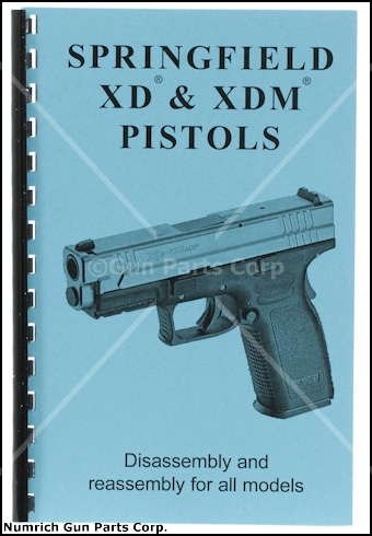 Springfield XD & XDM Disassembly & Reassembly Guide