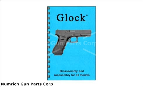 Glock Disassembly & Reassembly Guide