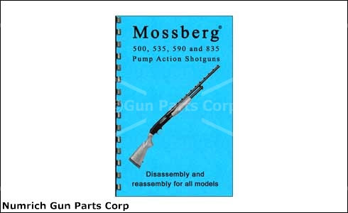 Mossberg 500 / 535 / 590 / 835 Disassembly & Reassembly Guide