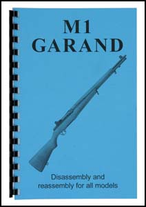 Disassembly & Reassembly Guide, M1 Garand