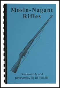 Mosin Nagant Rifles Disassembly/Reassembly Guide