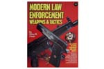 Modern Law Enforcement Weapons & Tactics Book