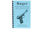 Ruger Mark III Disassembly &amp; Reassembly Guide