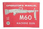 M60 Machine Gun Operators Manual