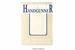 359070 How To Become A Master Handgunner Book - By Charles Stephens - -