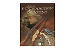 All About Cowboy Action Shooting By Ron Harris - -