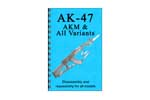 AK47 Disassembly & Reassembly Guide