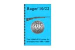 Ruger 10-22 Complete Reference Guide