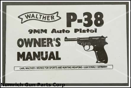 Disassembly Walther P38 Walther P38 Owners Manual