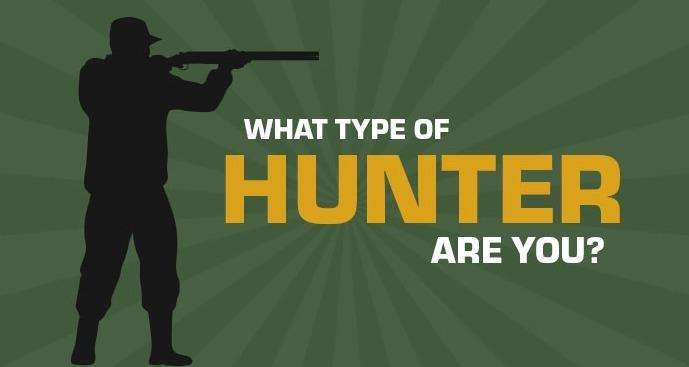 What Type of Hunter Are You?