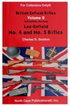Lee Enfield No.4 & No.5 Rifles by Charles R.Stratton, Vol. 2,Revised 3rd Edition
