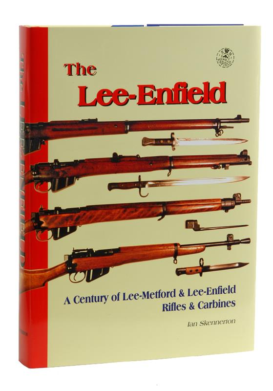 The Lee Enfield, by Ian Skennerton   Gun Parts Corp