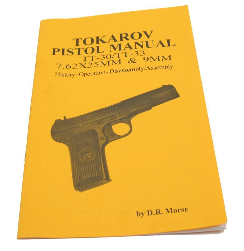 manual tokarev tt30 tt33 gun parts corp rh gunpartscorp com Tokarev TT-33 Holster TT-33 Tokarev Magazine