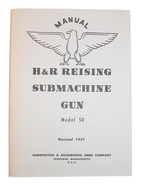 H&R Reising Model 50 Submachine Gun Manuals