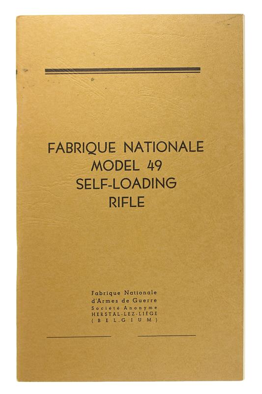 Fabrique Nationale, Model 49 Self Loading Rifle Manual, New