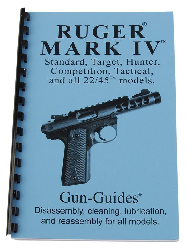 Ruger MK IV Disassembly & Reassembly Guide