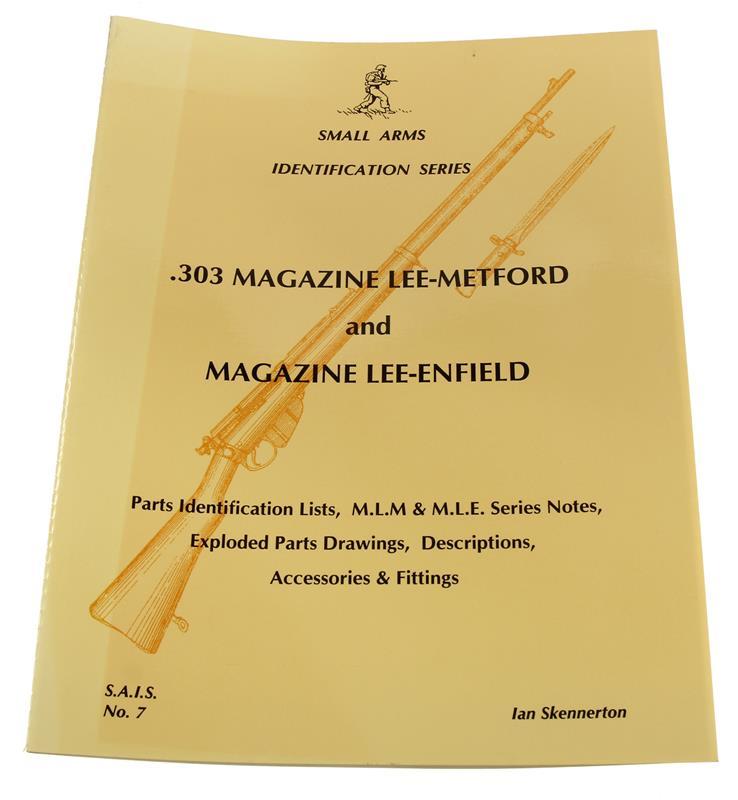 .303 Magazine Lee-Metford And Magazine Lee-Enfield Book