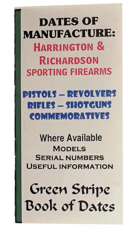 Harrington & Richardson Dates Of Manufacture Booklet, 14 Pages