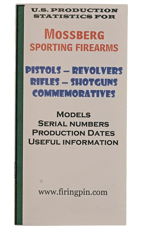 Mossberg Dates Of Manufacture Booklet, 19 Pages