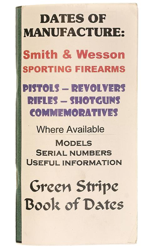 Smith & Wesson Dates Of Manufacture Booklet, 76 Pages