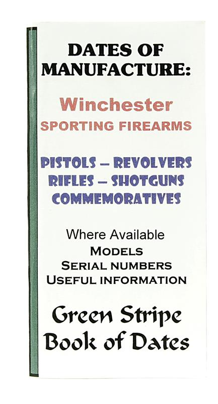Winchester Dates Of Manufacture Booklet, 45 Pages
