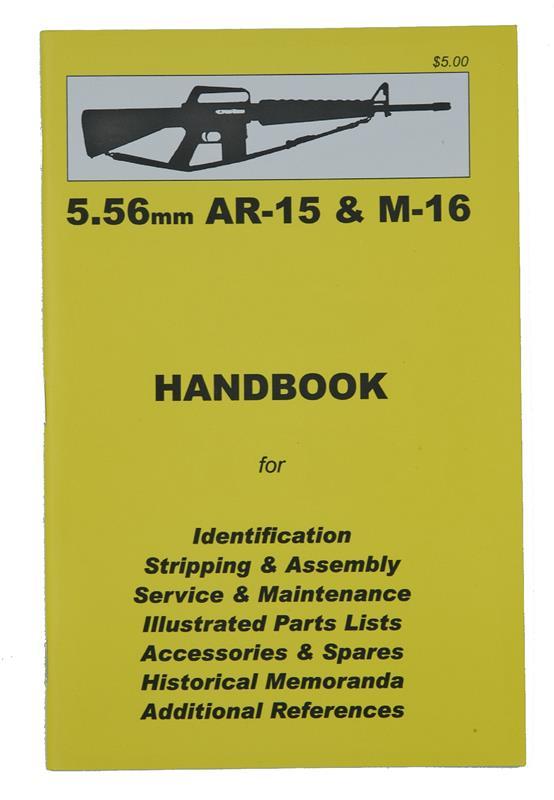 AR15 & M16 5.56mm Handbook