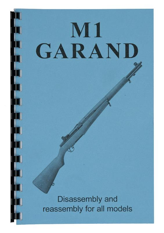 Disassembly & Reassembly Guide, M1 Garand (Card Stock Cover, 8-1/2